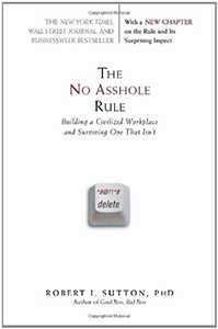 Book cover of No Asshole Rule.